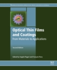 Image for Optical thin films and coatings: from materials to applications.
