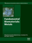 Image for Fundamental biomaterials: metals