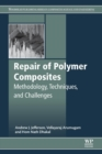 Image for Repair of polymer composites  : methodology, techniques and challenges