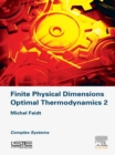 Image for Finite physical dimensions optimal thermodynamics.: (Complex systems) : 2,
