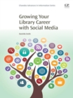 Image for Growing your library career with social media