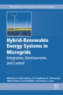 Image for Hybrid-renewable energy systems in microgrids: integration, developments and control