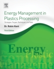 Image for Energy management in plastics processing: strategies, targets, techniques, and tools