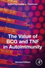 Image for The value of BCG and TNF in autoimmunity