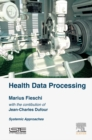 Image for Health data processing: systemic approaches