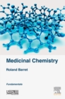 Image for Medicinal chemistry: fundamentals
