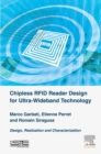 Image for Chipless RFID reader design for ultra-wideband technology: design, realization and characterization