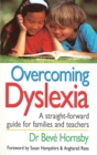Image for Overcoming dyslexia  : a straightforward guide for families and teachers