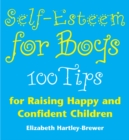 Image for Self-esteem for boys  : 100 tips for raising happy and confident children