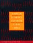 Image for Madhur Jaffrey's ultimate curry bible  : India, Singapore, Malaysia, Indonesia, Thailand, South Africa, Kenya, Great Britain, Trinidad, Guyana, Japan, USA
