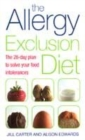 Image for The allergy exclusion diet  : the 28-day plan to solve your food intolerances