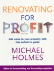 Image for Renovating for profit  : add value to your property with this definitive guide