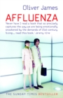 Image for Affluenza (,µflu'enza)  : how to be successful and stay sane