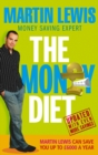 Image for The money diet  : the ultimate guide to shedding pounds off your bills and saving money on everything!