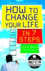 Image for How to change your life in 7 steps