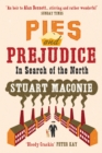 Image for Pies and prejudice  : in search of the north