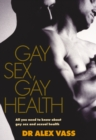 Image for Gay sex, gay health  : all you need to know about gay sex and sexual health