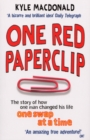 Image for One red paperclip  : the story of how one man changed his life one swap at a time