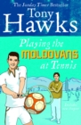 Image for Playing the Moldovans at tennis