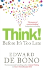 Image for Think!  : before it's too late