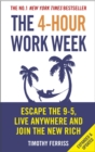Image for The 4-Hour Work Week : Escape the 9-5, Live Anywhere and Join the New Rich