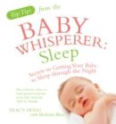 Image for Sleep  : secrets to getting your baby to sleep through the night