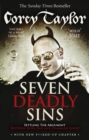 Image for Seven deadly sins  : settling the argument between born bad and damaged good