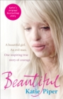 Image for Beautiful  : a beautiful girl, an evil man, one inspiring true story of courage