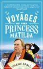 Image for The voyages of the Princess Matilda