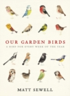Image for Our garden birds  : a bird for every week of the year