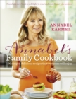 Image for Annabel's family cookbook  : 100 simple, delicious recipes that everyone will enjoy
