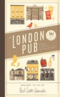 Image for A London pub for every occasion  : 161 of the usual and unusual