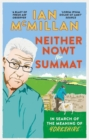 Image for Neither nowt nor summat  : in search of the meaning of Yorkshire