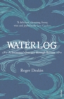 Image for Waterlog  : a swimmer's journey through Britain