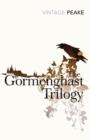 Image for The Gormenghast trilogy