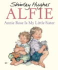 Image for Annie Rose is my little sister