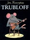 Image for Trubloff  : the mouse who wanted to play the balalaika
