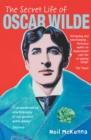 Image for The secret life of Oscar Wilde