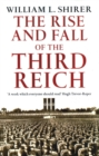 Image for The rise and fall of the Third Reich  : a history of Nazi Germany