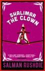 Image for Shalimar the clown  : a novel