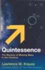 Image for Quintessence  : the mystery of missing mass in the universe
