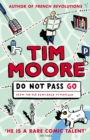 Image for Do not pass go  : from the Old Kent Road to Mayfair