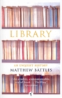 Image for Library  : an unquiet history