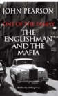 Image for One of the family  : the Englishman and the Mafia