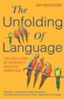 Image for The unfolding of language