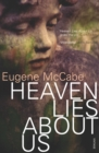 Image for Heaven lies about us