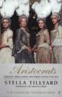 Image for Aristocrats  : Caroline, Emily, Louisa and Sarah Lennox, 1740-1832