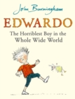 Image for Edwardo the horriblest boy in the whole wide world