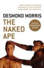 Image for The naked ape  : a zoologist's study of the human animal