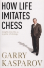 Image for How life imitates chess